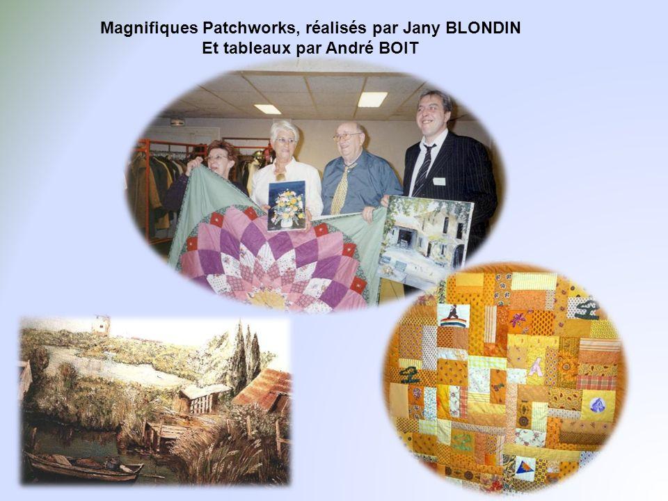 Magnifiques Patchworks, réalisés par Jany BLONDIN Et tableaux par André BOIT