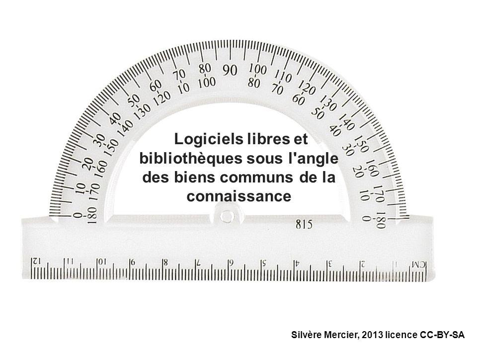 Logiciels libres et bibliothèques sous l'angle des biens communs de la connaissance Silvère Mercier, 2013 licence CC-BY-SA