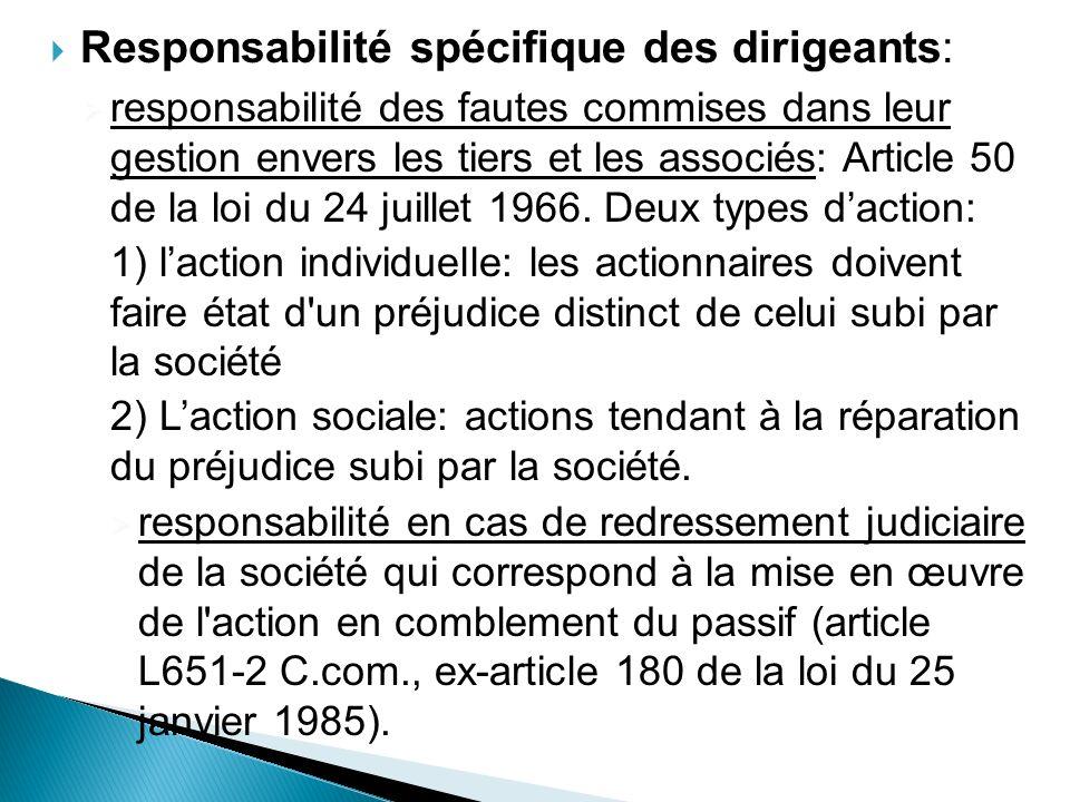 Responsabilité spécifique des dirigeants: responsabilité des fautes commises dans leur gestion envers les tiers et les associés: Article 50 de la loi