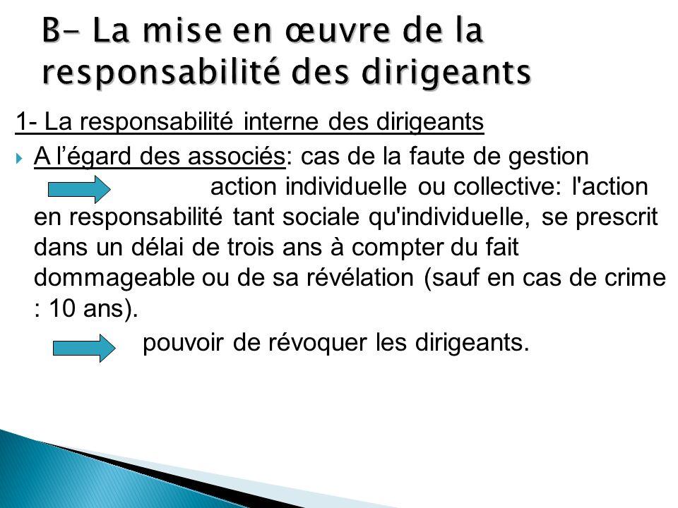 1- La responsabilité interne des dirigeants A légard des associés: cas de la faute de gestion action individuelle ou collective: l'action en responsab