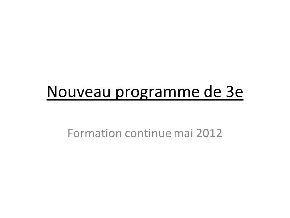 Nouveau programme de 3e Formation continue mai 2012