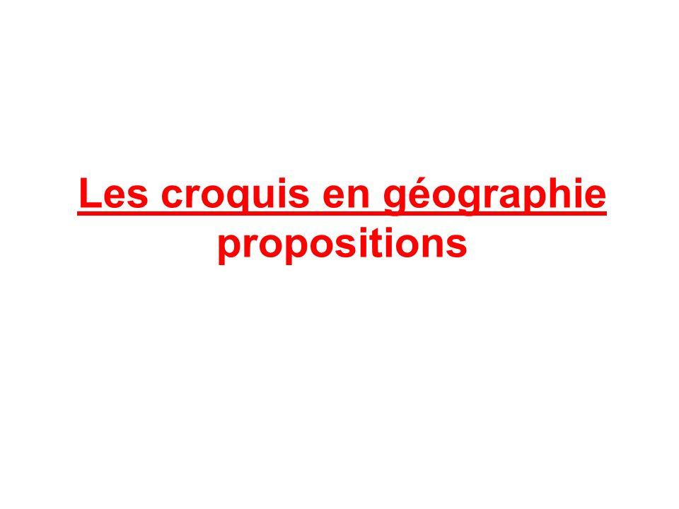 Les croquis en géographie propositions