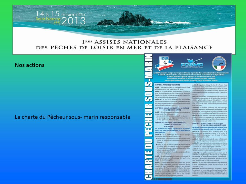 Nos actions La charte du Pêcheur sous- marin responsable