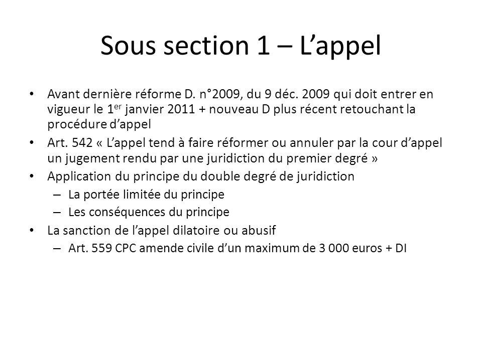 Sous section 1 – Lappel Avant dernière réforme D. n°2009, du 9 déc. 2009 qui doit entrer en vigueur le 1 er janvier 2011 + nouveau D plus récent retou