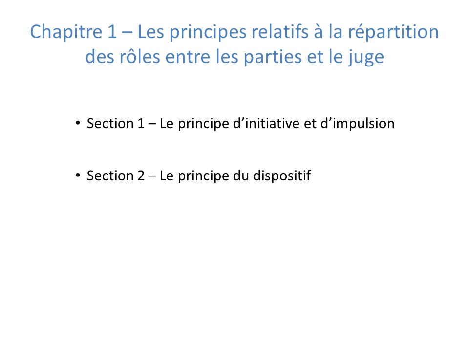 Section 1 – Les voies de recours ordinaires Sous section 1 – Lappel – Paragraphe 1 – Les conditions de lappel – Paragraphe 2 – Les effets de lappel Sous section 2 – Lopposition