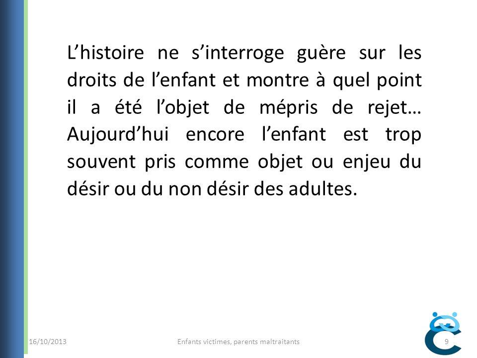 Enfants victimes, parents maltraitants40 Merci pour votre attention… Criavs-lr@chu-montpellier.fr 16/10/2013