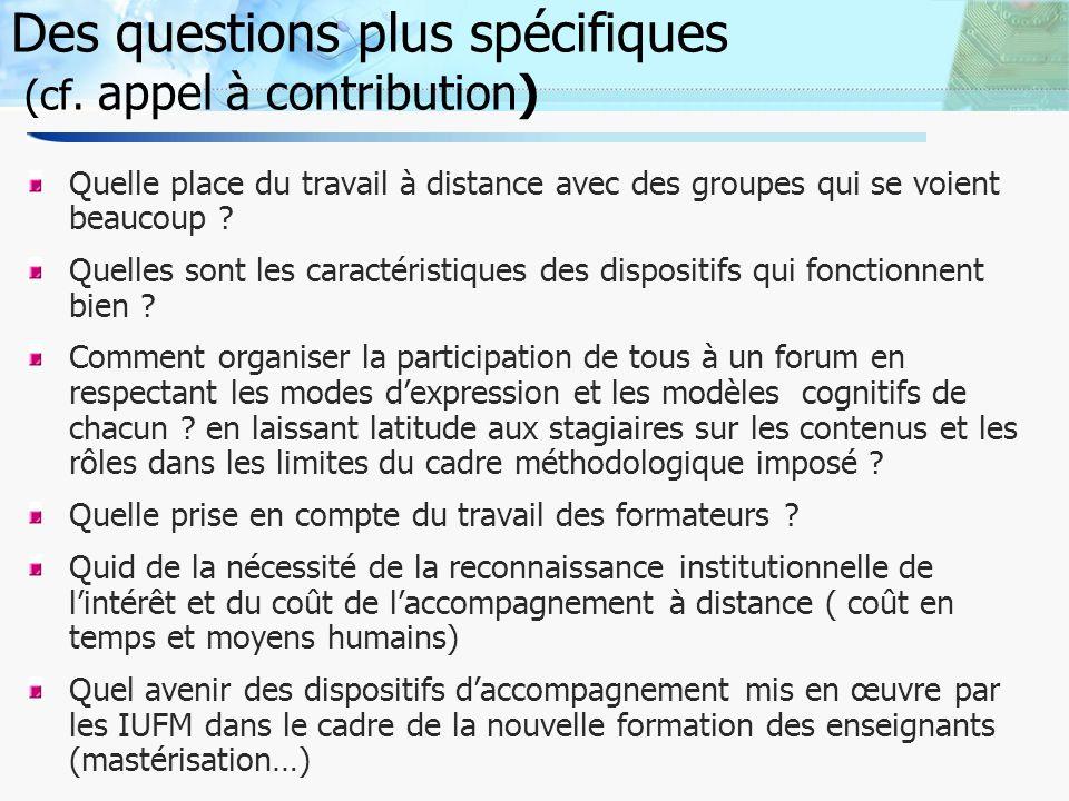 4 Des questions plus spécifiques (cf.