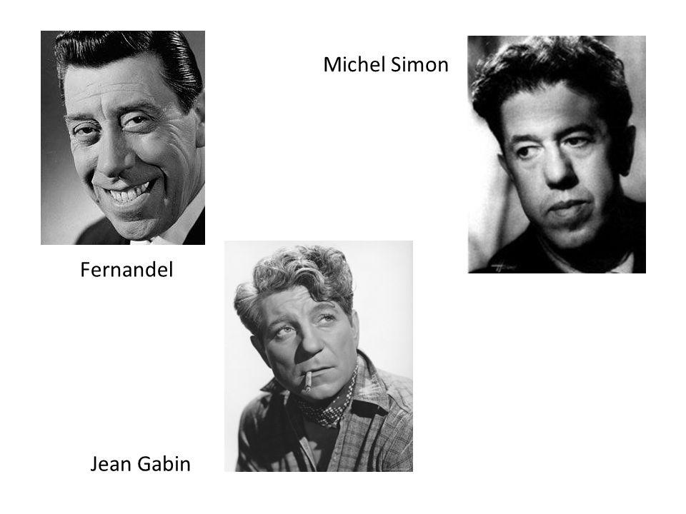 Fernandel Jean Gabin Michel Simon