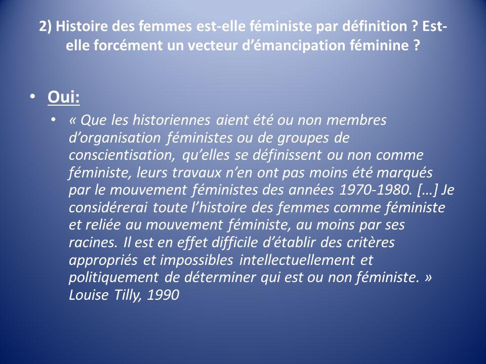 2) Histoire des femmes est-elle féministe par définition .