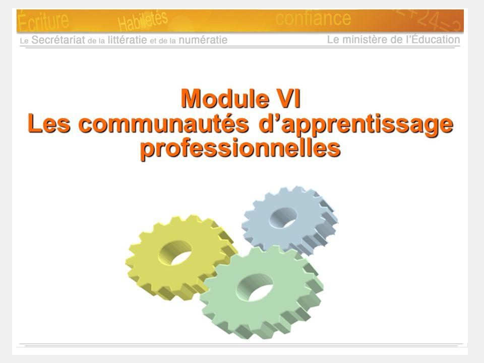Module VI Les communautés dapprentissage professionnelles