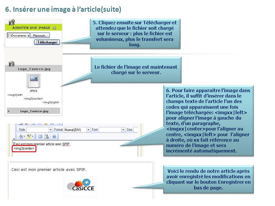 6. Insérer une image à larticle(suite) 5. Cliquez ensuite sur Télécharger et attendez que le fichier soit chargé sur le serveur : plus le fichier est