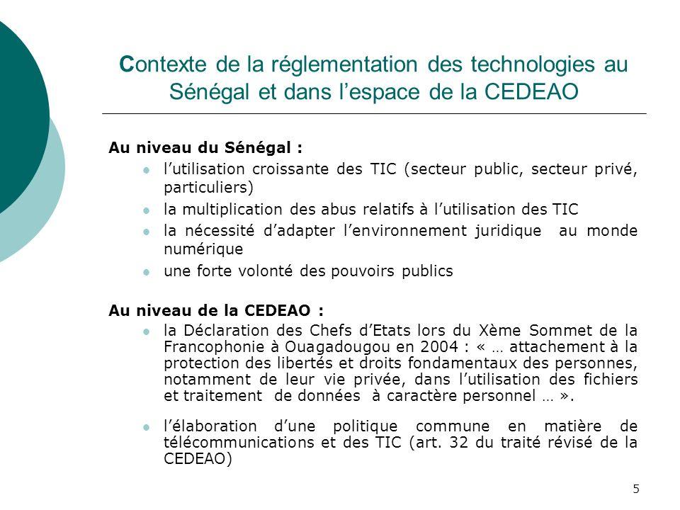 5 Contexte de la réglementation des technologies au Sénégal et dans lespace de la CEDEAO Au niveau du Sénégal : lutilisation croissante des TIC (secte