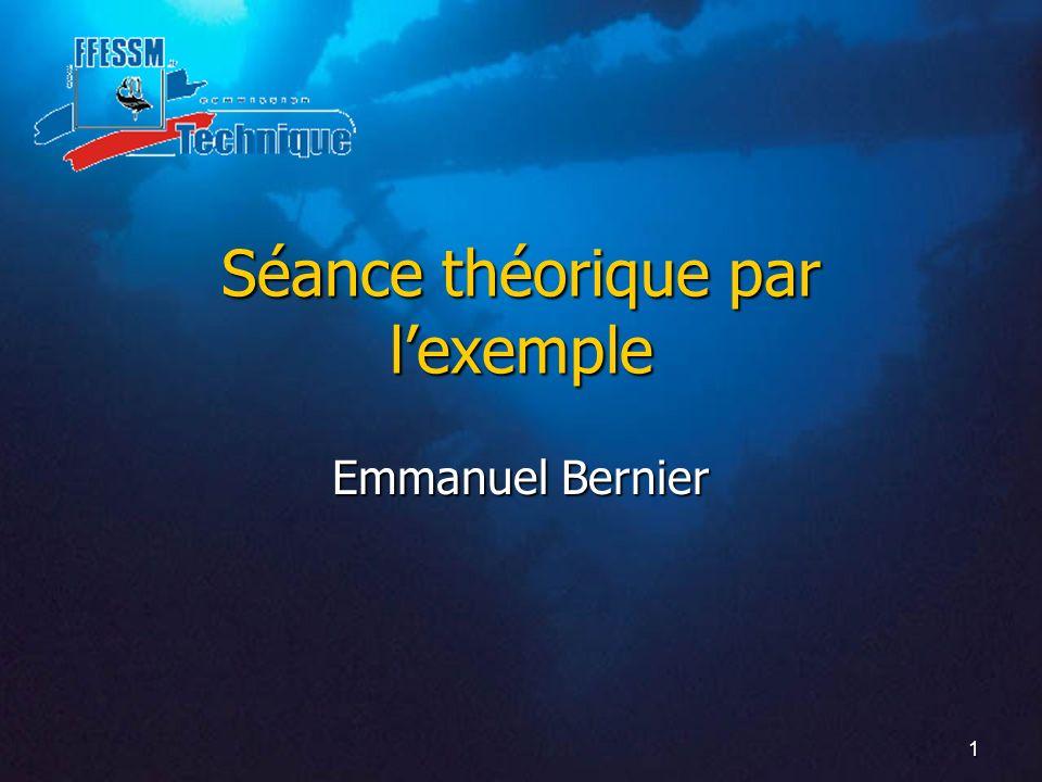 1 Séance théorique par lexemple Emmanuel Bernier