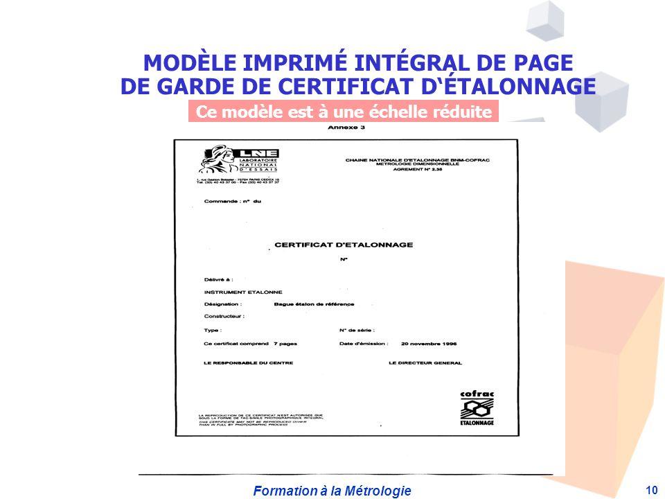 Formation à la Métrologie 10 Ce modèle est à une échelle réduite MODÈLE IMPRIMÉ INTÉGRAL DE PAGE DE GARDE DE CERTIFICAT DÉTALONNAGE