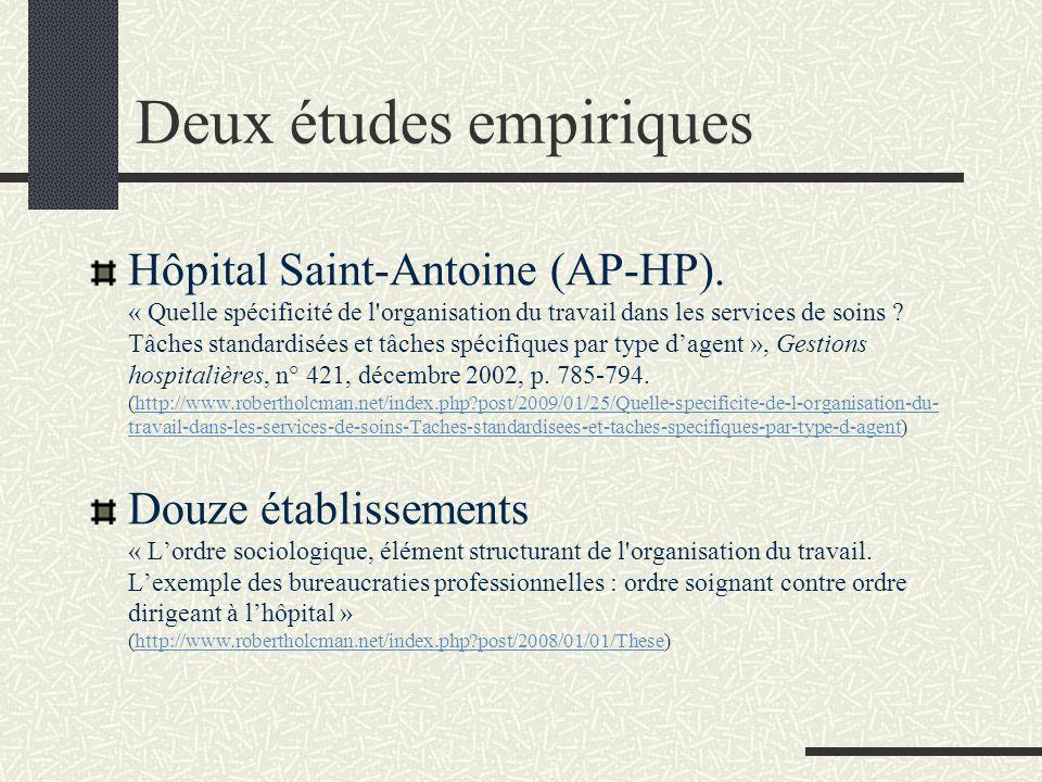 Deux études empiriques Hôpital Saint-Antoine (AP-HP). « Quelle spécificité de l'organisation du travail dans les services de soins ? Tâches standardis
