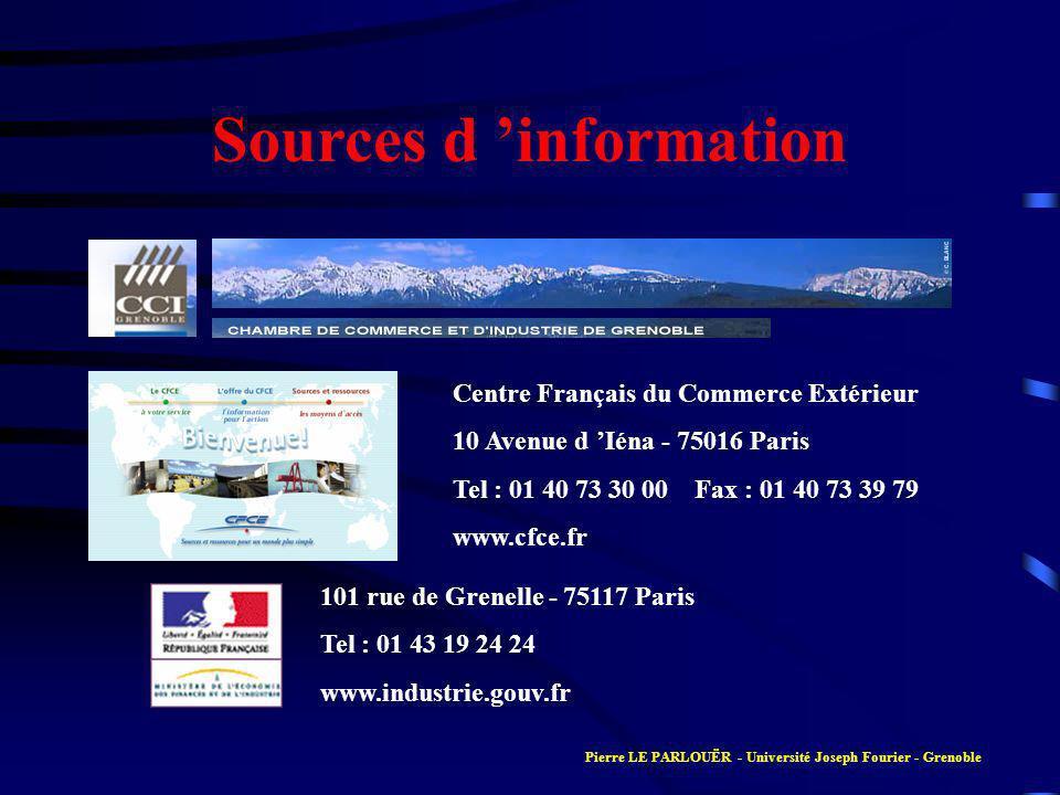 Sources d information Centre Français du Commerce Extérieur 10 Avenue d Iéna - 75016 Paris Tel : 01 40 73 30 00 Fax : 01 40 73 39 79 www.cfce.fr 101 r