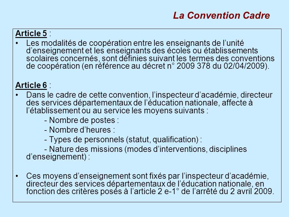 Article 5 : Les modalités de coopération entre les enseignants de lunité denseignement et les enseignants des écoles ou établissements scolaires conce