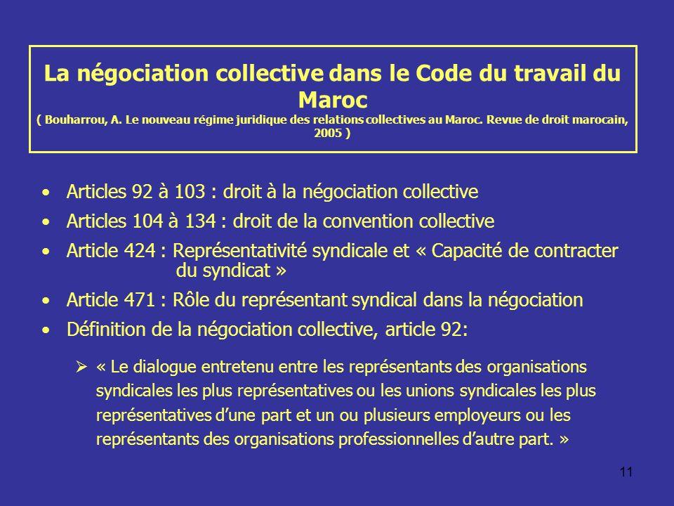 11 La négociation collective dans le Code du travail du Maroc ( Bouharrou, A. Le nouveau régime juridique des relations collectives au Maroc. Revue de