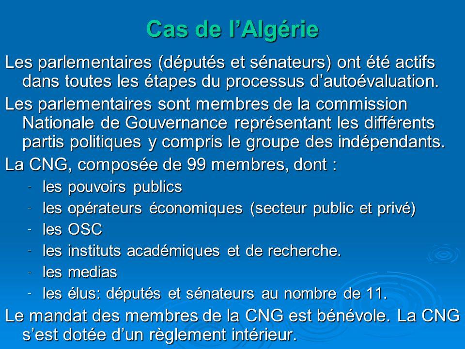 Cas de lAlgérie Les parlementaires (députés et sénateurs) ont été actifs dans toutes les étapes du processus dautoévaluation.