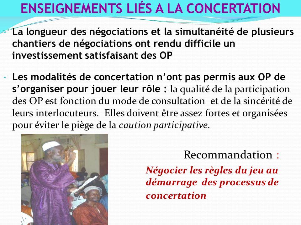 - La longueur des négociations et la simultanéité de plusieurs chantiers de négociations ont rendu difficile un investissement satisfaisant des OP - L
