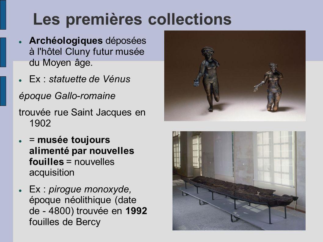 Les premières collections Archéologiques déposées à l'hôtel Cluny futur musée du Moyen âge. Ex : statuette de Vénus époque Gallo-romaine trouvée rue S