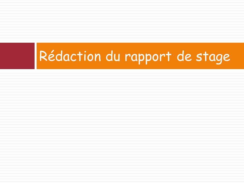 Rédaction du rapport de stage