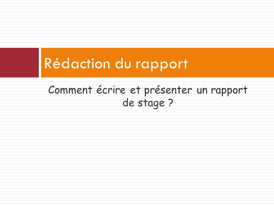 Comment écrire et présenter un rapport de stage ? Rédaction du rapport