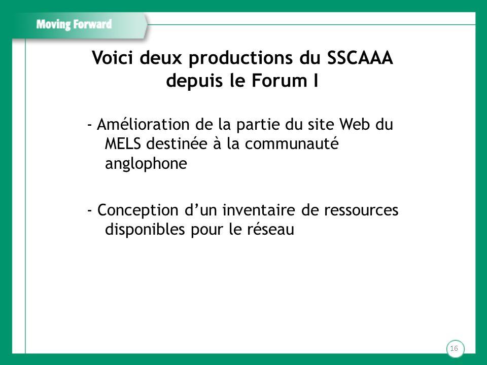 Voici deux productions du SSCAAA depuis le Forum I - Amélioration de la partie du site Web du MELS destinée à la communauté anglophone - Conception du