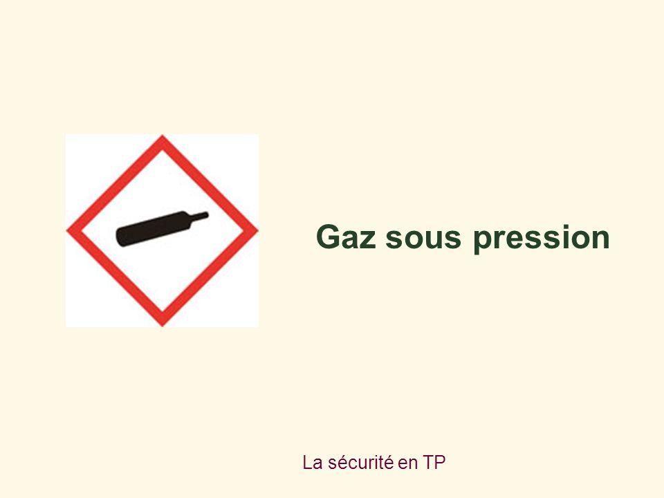 La sécurité en TP Gaz sous pression