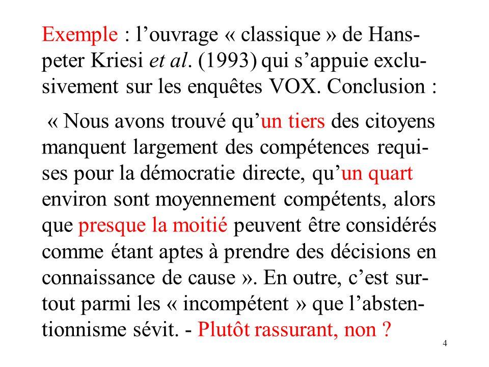 4 Exemple : louvrage « classique » de Hans- peter Kriesi et al.