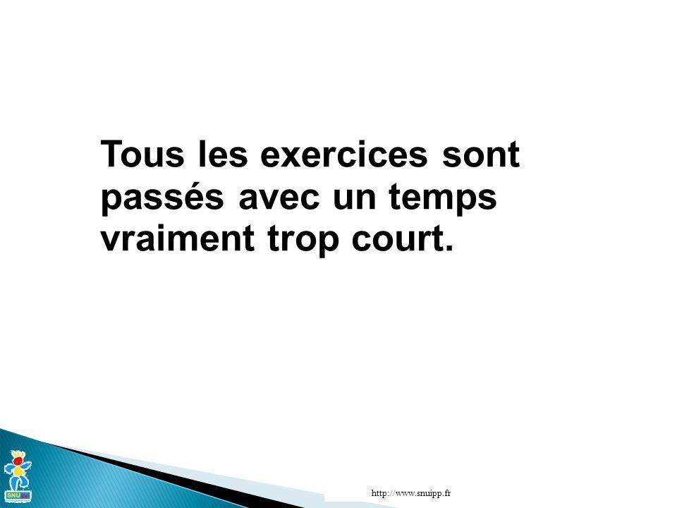 Tous les exercices sont passés avec un temps vraiment trop court. http://www.snuipp.fr