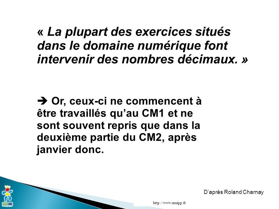 « La plupart des exercices situés dans le domaine numérique font intervenir des nombres décimaux.
