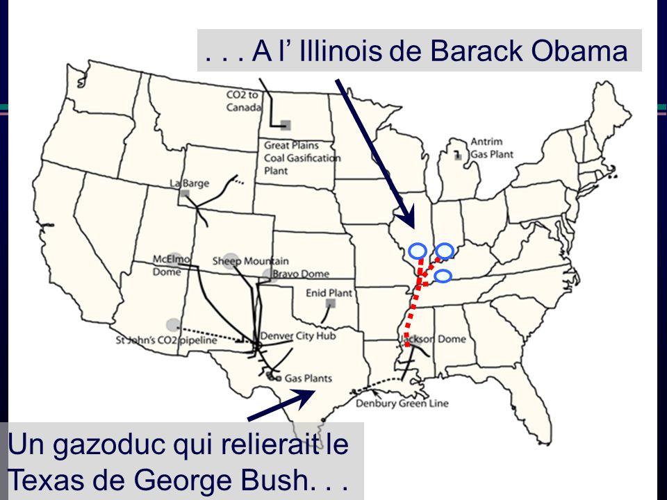 Denbury Un gazoduc qui relierait le Texas de George Bush...... A l Illinois de Barack Obama