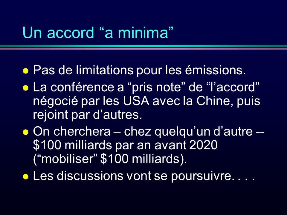 Un accord a minima l Pas de limitations pour les émissions.