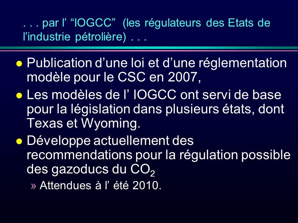 ... par l IOGCC (les régulateurs des Etats de lindustrie pétrolière)...