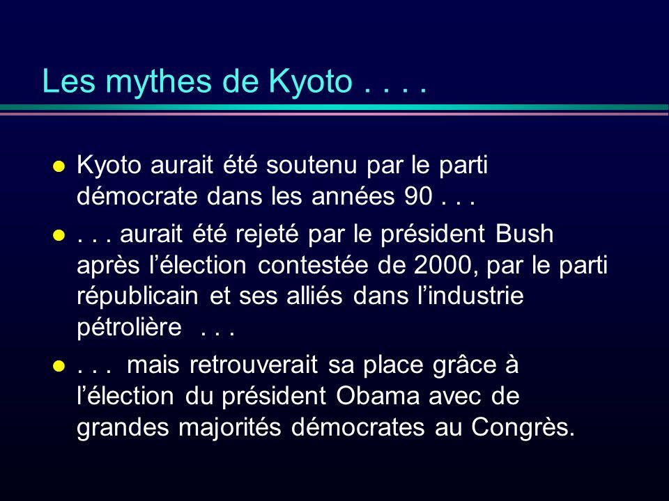 l Kyoto aurait été soutenu par le parti démocrate dans les années 90...