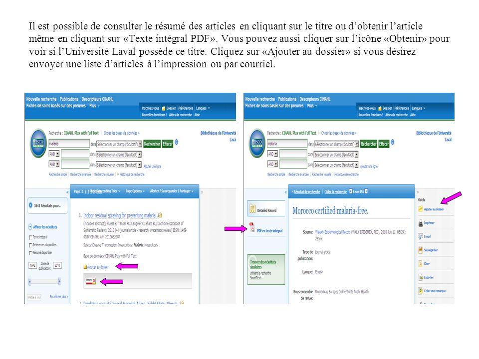 Il est possible de consulter le résumé des articles en cliquant sur le titre ou dobtenir larticle même en cliquant sur «Texte intégral PDF».