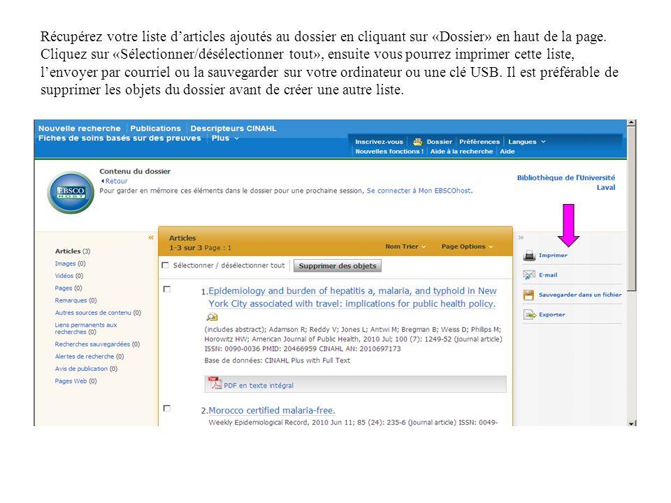 Récupérez votre liste darticles ajoutés au dossier en cliquant sur «Dossier» en haut de la page.