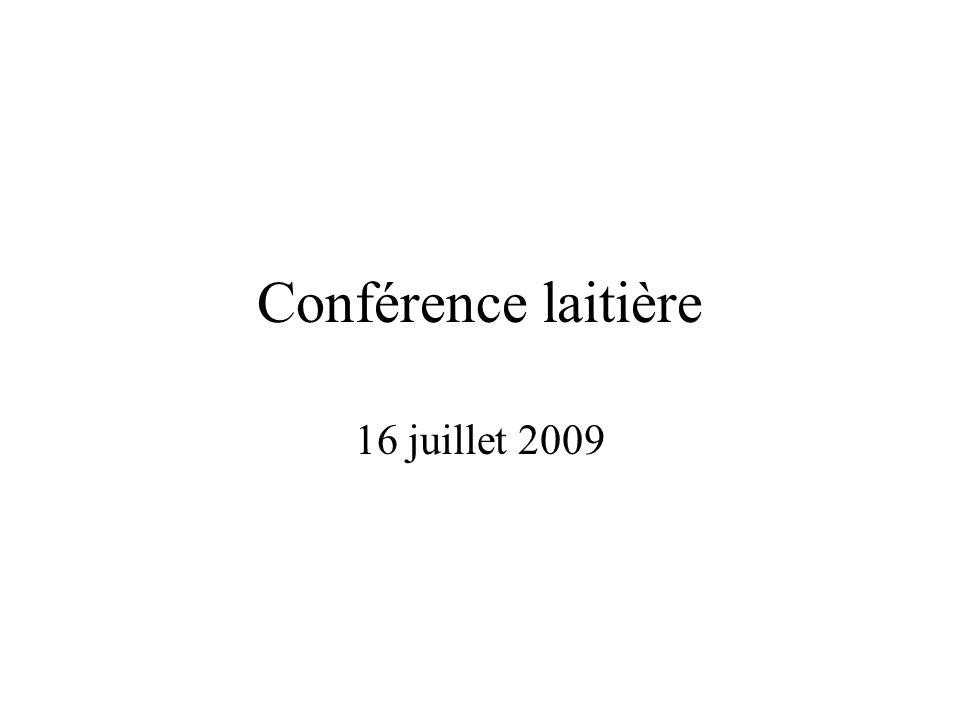 Conférence laitière 16 juillet 2009