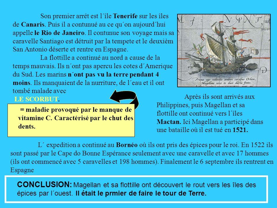 Son premier arrêt est l´île Tenerife sur les îles de Canaris.