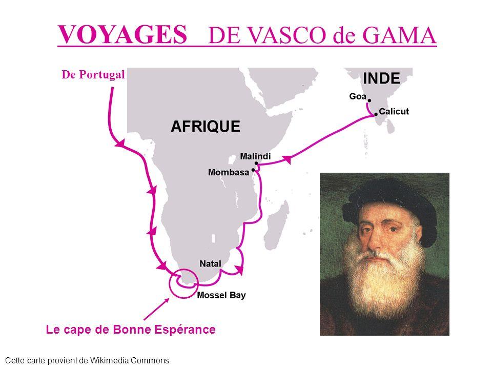 De Portugal Le cape de Bonne Espérance VOYAGES DE VASCO de GAMA Cette carte provient de Wikimedia Commons