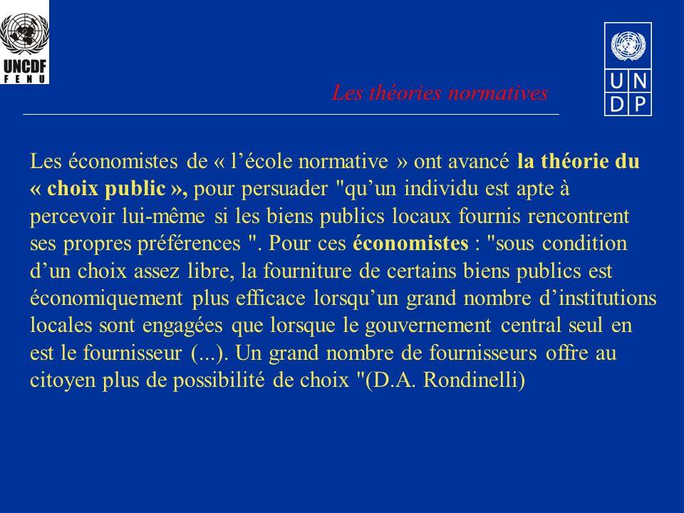 Les économistes de « lécole normative » ont avancé la théorie du « choix public », pour persuader quun individu est apte à percevoir lui-même si les biens publics locaux fournis rencontrent ses propres préférences .