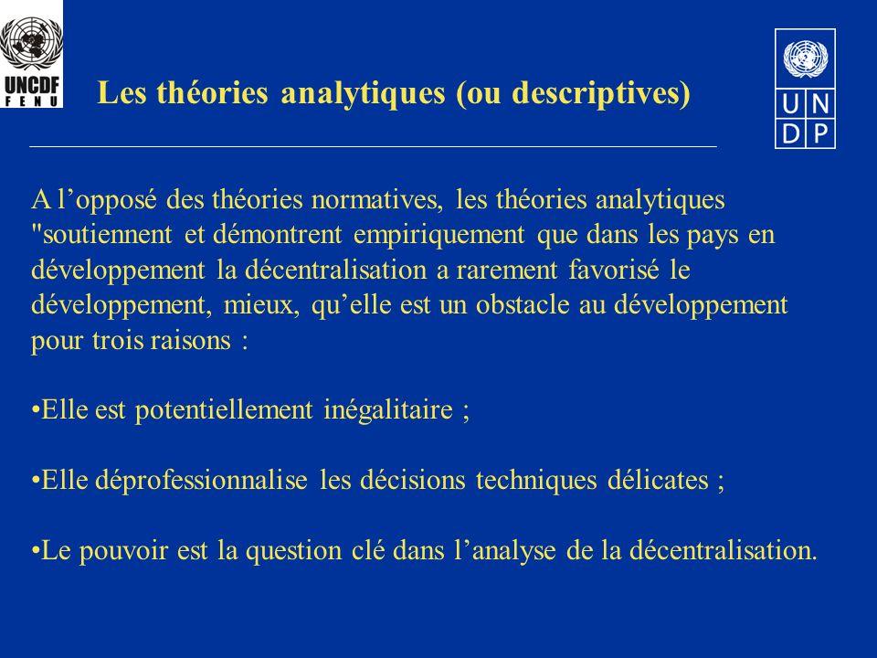 Les théories analytiques (ou descriptives) A lopposé des théories normatives, les théories analytiques