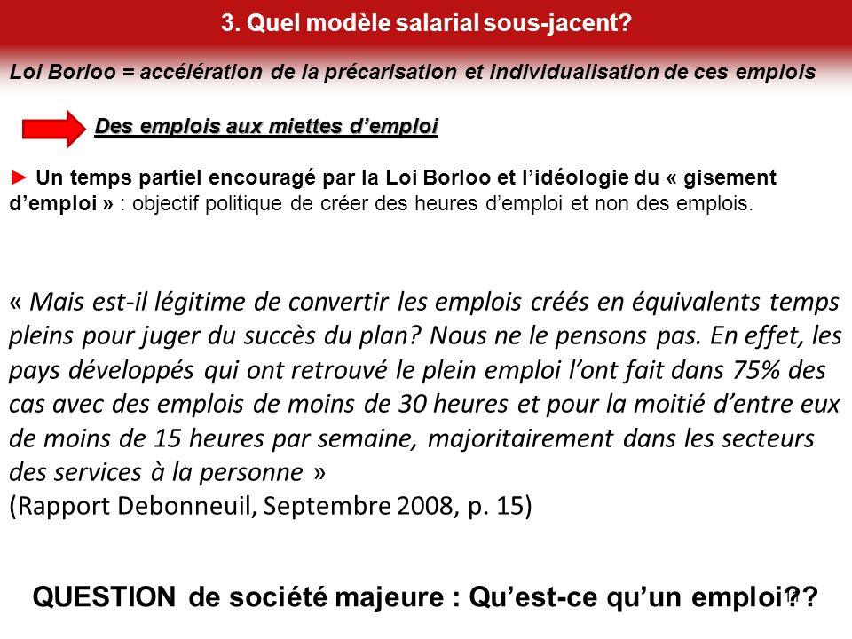 Loi Borloo = accélération de la précarisation et individualisation de ces emplois 3. Quel modèle salarial sous-jacent? 11 Des emplois aux miettes demp