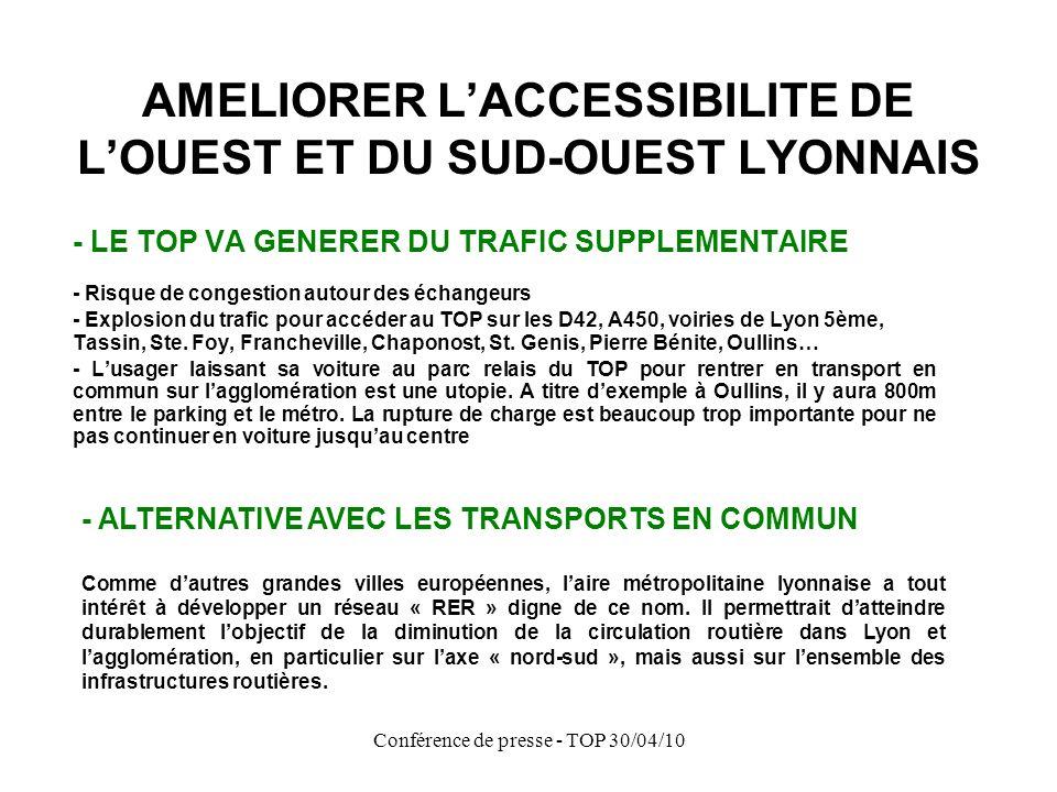 Conférence de presse - TOP 30/04/10 Brignais Chaponost Francheville Tassin Alaï St.