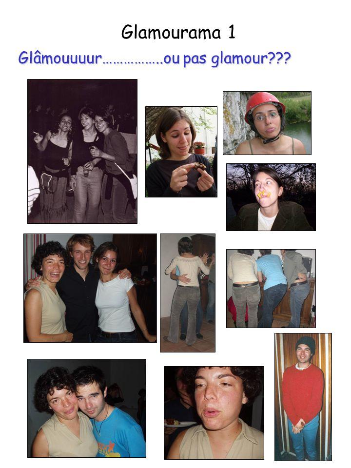 Glamourama 1 Glâmouuuur……………..ou pas glamour???