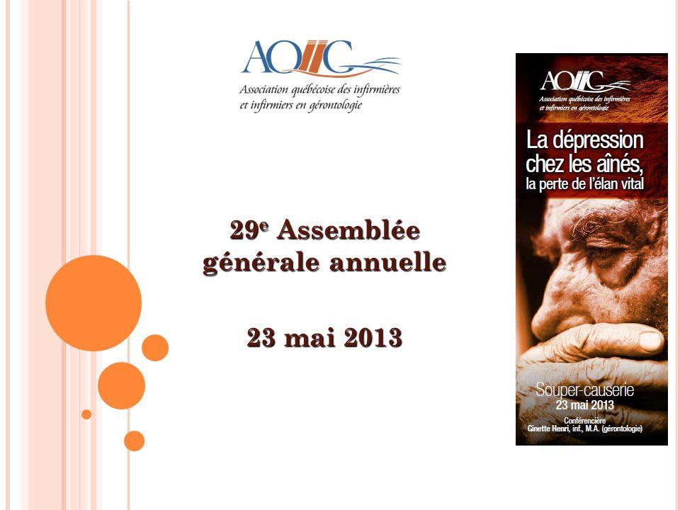 29 e Assemblée générale annuelle 23 mai 2013