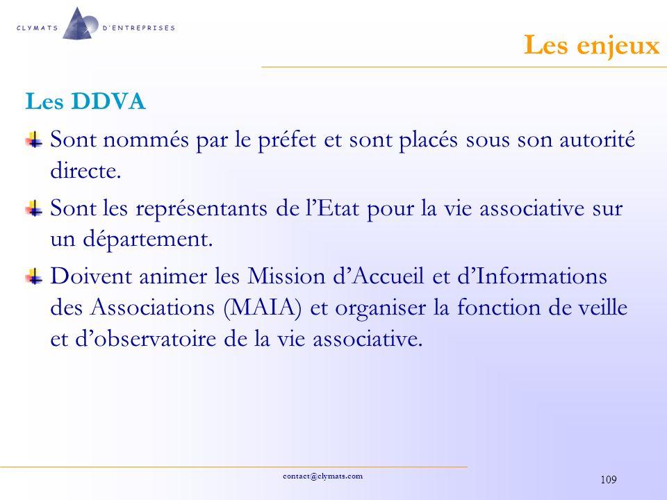 contact@clymats.com 109 Les enjeux Les DDVA Sont nommés par le préfet et sont placés sous son autorité directe.