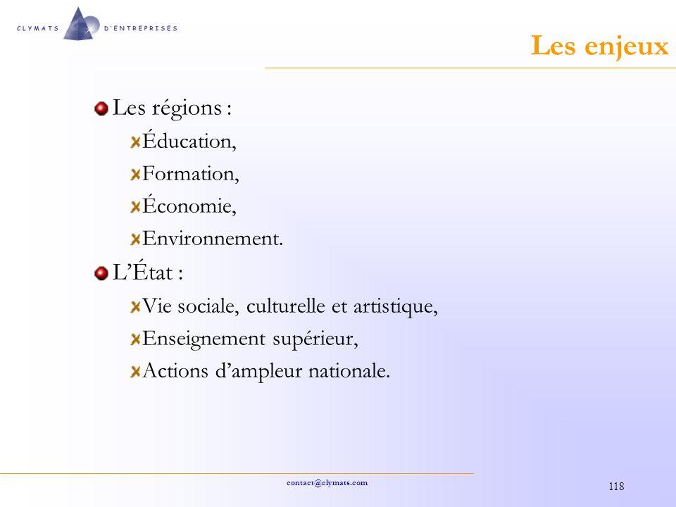 contact@clymats.com 118 Les enjeux Les régions : Éducation, Formation, Économie, Environnement.