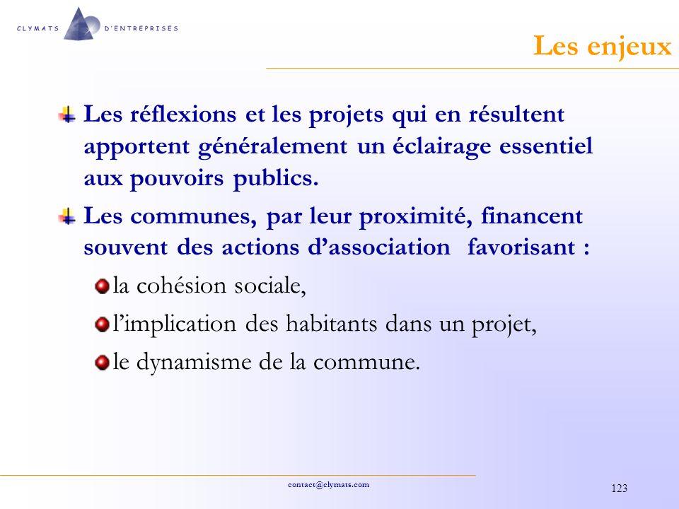 contact@clymats.com 123 Les enjeux Les réflexions et les projets qui en résultent apportent généralement un éclairage essentiel aux pouvoirs publics.
